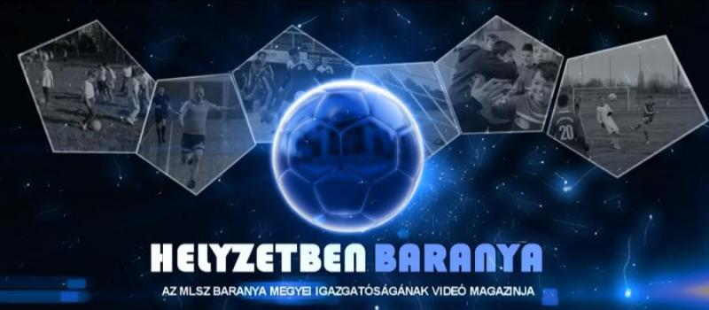 Helyzetben Baranya - sport magazin - 2021. május